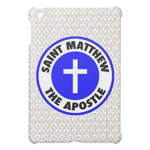 Saint Matthew the Apostle Case For The iPad Mini