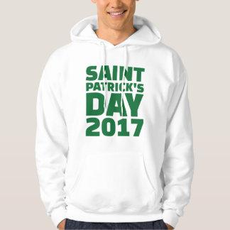 Saint Patricks day 2017 Hoodie