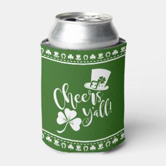 Saint Patricks Day   Cheers Yall   St Paddys Irish Can Cooler
