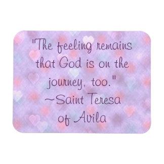 Saint Teresa God on Journey Too Quote Magnet