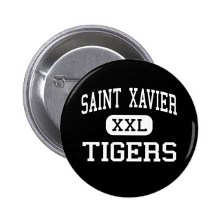 Saint Xavier - Tigers - High - Louisville Kentucky Pins