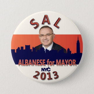 Sal Albanese for NYC Mayor 2013 7.5 Cm Round Badge