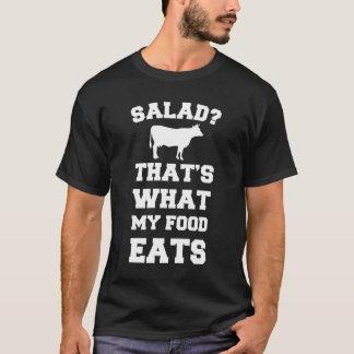 Salad? That's What My Food Eats Cow T-Shirt