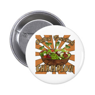 Salad Tossing Champion Pinback Buttons