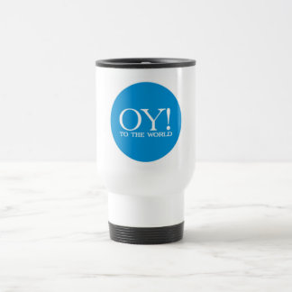 SALE - Commuter Mug - Oy! to the World