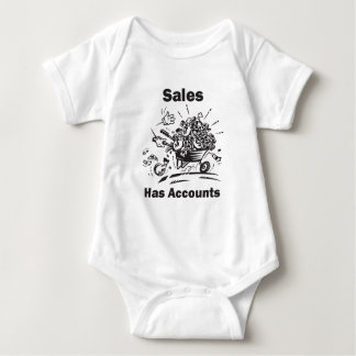 Sales Has Accounts Shirt