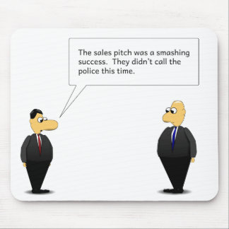 Sales Pitch Mouse Pad