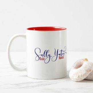 """Sally Yates Role Model"" Two-Tone Coffee Mug"