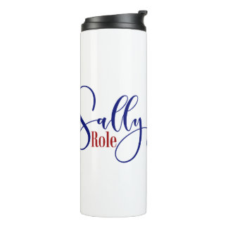 """Sally Yates Role Model"" Typography, 2 Thermal Tumbler"