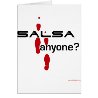 Salsa Anyone? Greeting Card