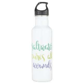 Saltwater Cures All Wounds Water Bottle 710 Ml Water Bottle