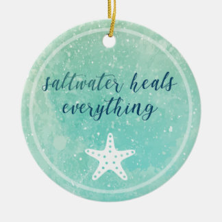 Saltwater Heals Everything | Ornament