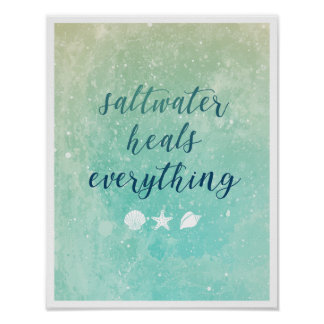 Saltwater Heals Everything | Poster