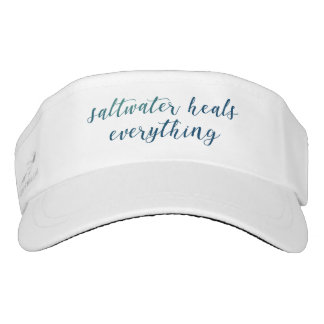 Saltwater Heals Everything | Visor