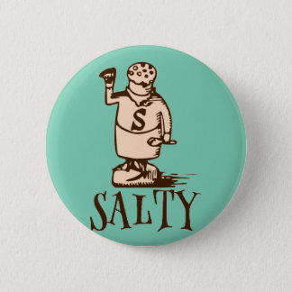 Salty 6 Cm Round Badge