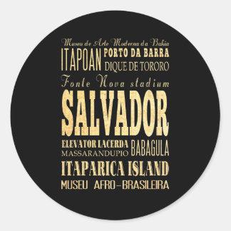 Salvador City of Brazil Typography Art Round Sticker