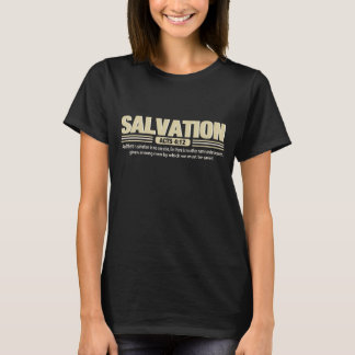 SALVATION ACTS 4:12 T-Shirt