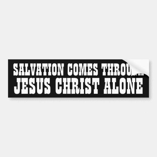 Salvation through Jesus Bumper Stickers