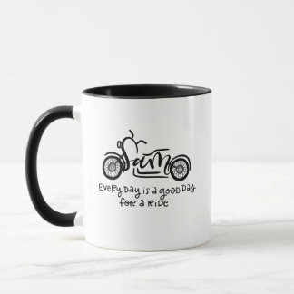 Sam, Every Day is a Good Day for a Ride, Lettering Mug
