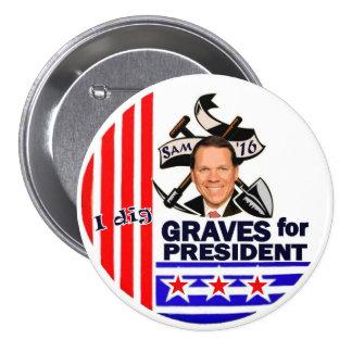 Sam Graves for President 2016 7.5 Cm Round Badge