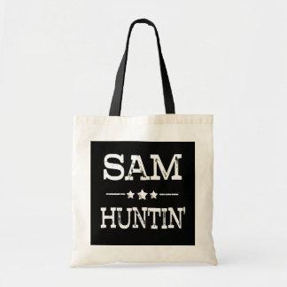 Sam Huntin' Funny saying womens bag