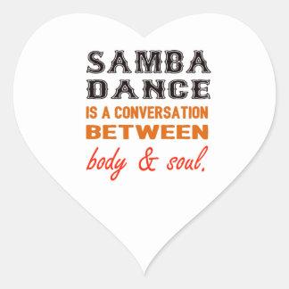 Samba dance is a conversation between body & soul heart sticker