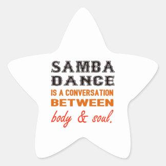 Samba dance is a conversation between body & soul star sticker