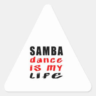 Samba Dance is my life Triangle Sticker