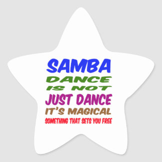 Samba Dance is not just dance It's magical Star Stickers