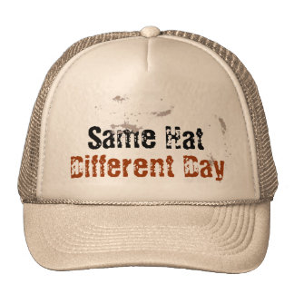 Same Hat, Different Day Cap