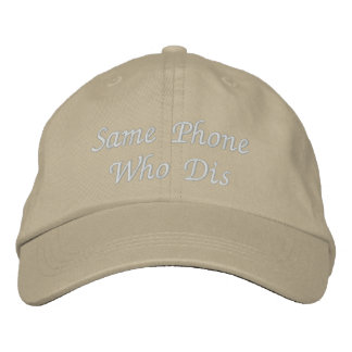Same Phone Who Dis Adjustable Baseball Cap