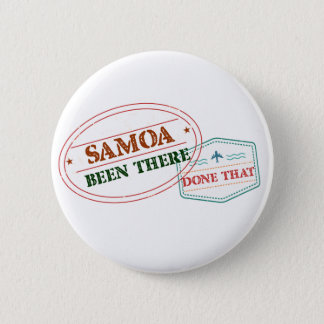 Samoa Been There Done That 6 Cm Round Badge