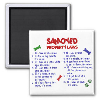 SAMOYED Property Laws 2 Square Magnet
