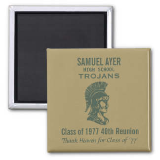 Samuel Ayer 40th Class of '77 Reunion Momento Magnet