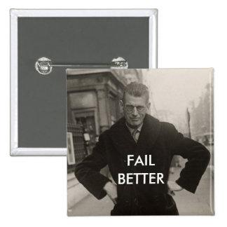 Samuel Beckett - Fail Better 15 Cm Square Badge