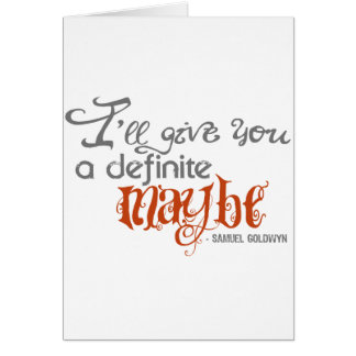 Samuel Goldwyn Definite Maybe Quote Note Card