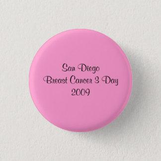 San Diego Breast Cancer 3 Day 2009 3 Cm Round Badge