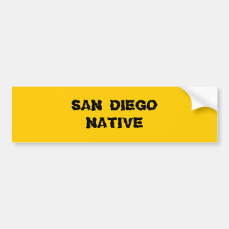 SAN DIEGO NATIVE BUMPER STICKER