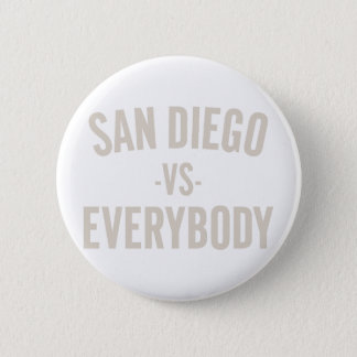 San Diego Vs Everybody 6 Cm Round Badge