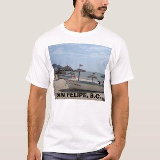 SAN FELIPE MEXICO, SAN FELIPE, B.C. T-Shirt