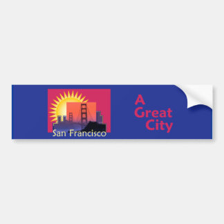 SAN FRANCISCO A Great City Bumper Sticker Car Bumper Sticker