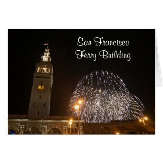 San Francisco Ferry Building Fireworks #3-2 Card