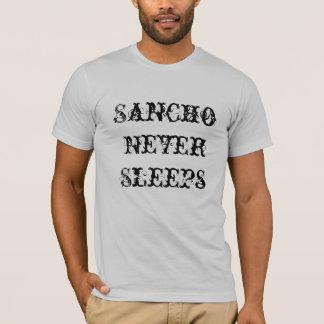 Sancho Never Sleeps T Shirt