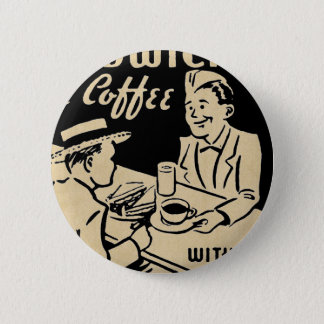 Sandwiches and Coffee 6 Cm Round Badge
