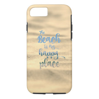 Sandy Beach is my Happy Place iPhone 8/7 Case