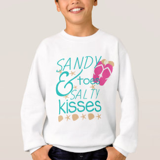 Sandy Toes and Salty Kisses Sweatshirt