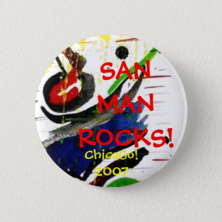SANMANROCKS!, ChicaGo!2007 6 Cm Round Badge