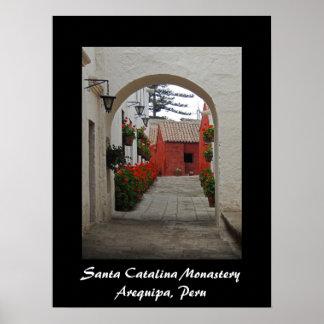 Santa Catalina Monastery in Arequipa Peru Poster