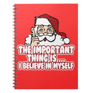 Santa Claus Believes In Himself Spiral Notebook