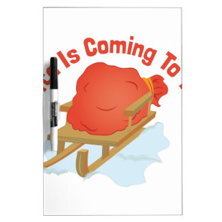 Santa Coming Dry Erase Board